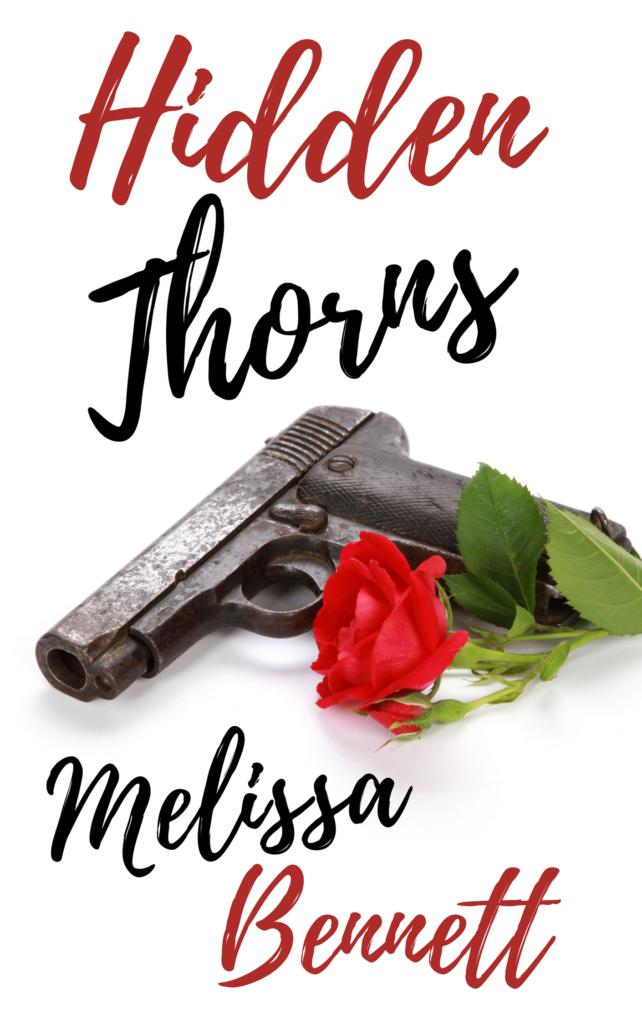 Hidden Thorns by Melissa Bennett